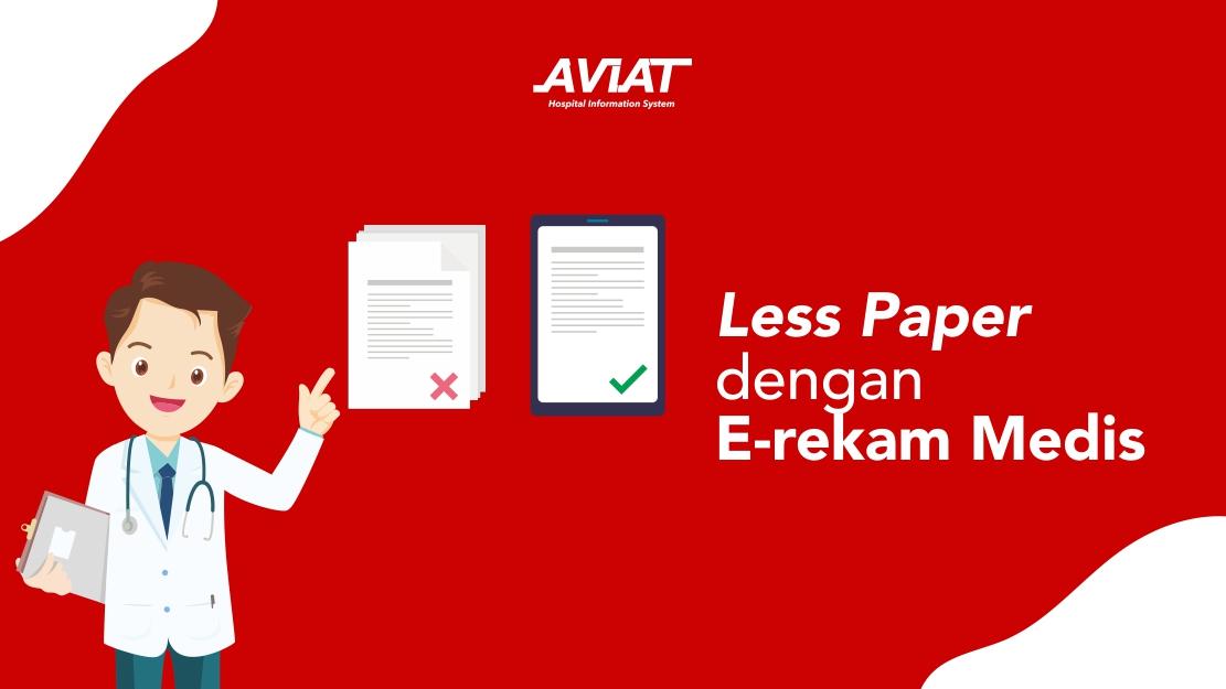 Less Paper dengan E-rekam Medis