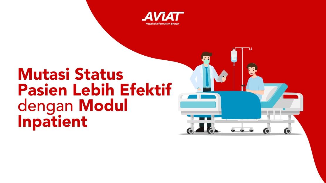 Mutasi Status Pasien Lebih Efektif dengan Modul Inpatient